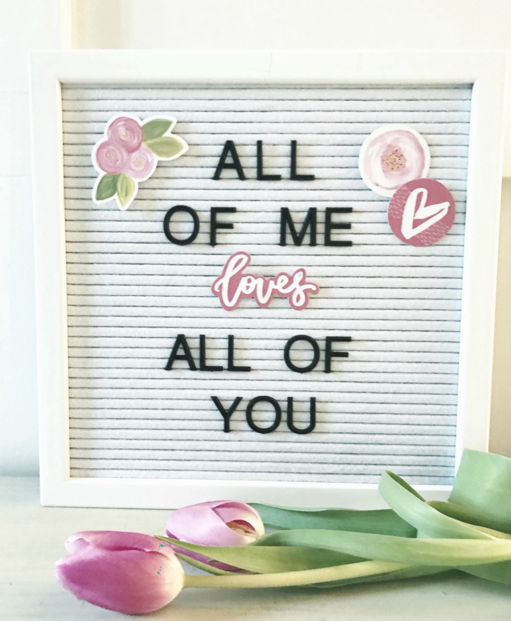 letter board, illustrated faith, quotes and sayings, all of me loves all of you