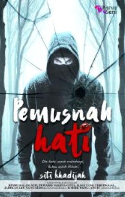 Pemusnah Hati oleh Siti Khadijah