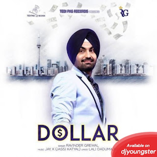 Dollar – Ravinder Grewal Punjabi Video Download