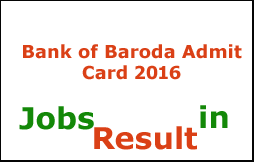 Bank of Baroda Admit Card 2016