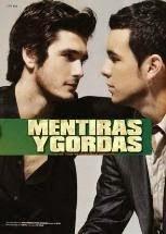 Mentiras y gordas, 2009