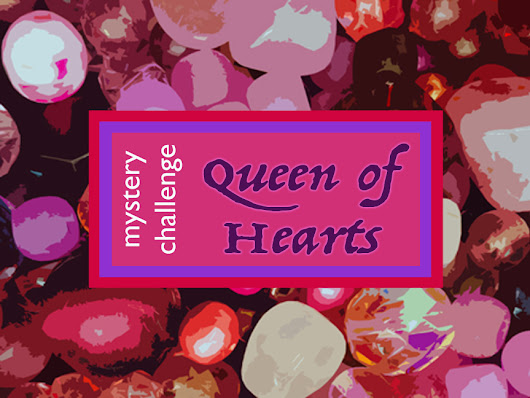 Mystery Challenge: Queen of Hearts