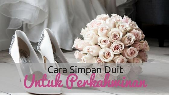 Cara Buat Simpanan Kahwin Dengan Gaji RM1000