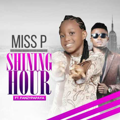 AUDIO: Miss P – Shinning Hour Ft Fanzy Papaya