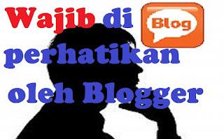 harus diperhatikan menjadi blogger