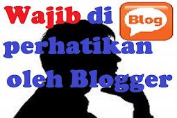 4 Hal yang Wajib di Perhatikan Oleh Para Blogger Pemula