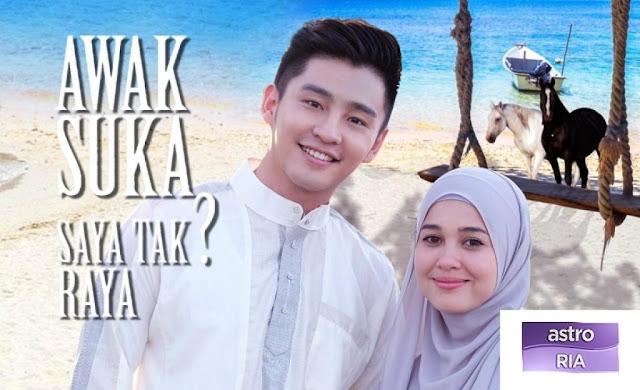 Awak Suka Saya Tak Raya Ep. 1 - Tonton & Download Online