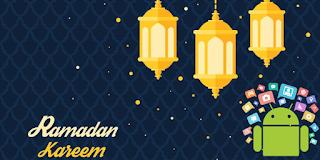 10 Aplikasi Android Yang Wajib Kamu Unduh Pada Bulan Ramadhan