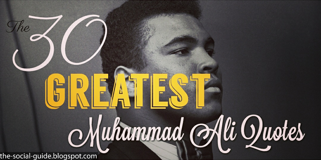 Now You See Me Quotes Mesmerizing 30 Greatest Muhammad Ali Quotes  The Social Guide  Motivation