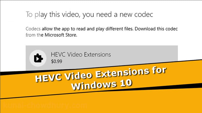 Download HVEC/H.265 codec or video extensions on Windows 10 for FREE