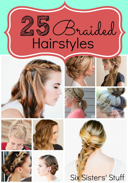 25 Easy Hairstyles With Braids Six Sisters' Stuff Six Sisters' Stuff