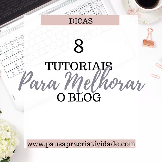 Melhores tutoriais para melhorar o blog