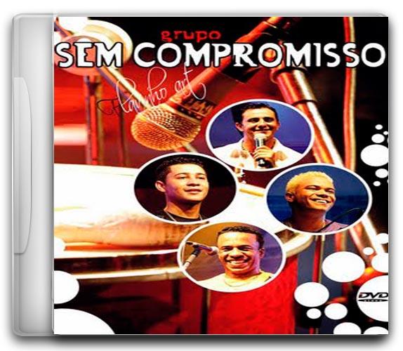 Sem Compromisso – Audio DVD Ao Vivo