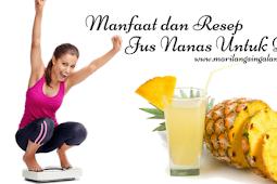 Manfaat dan Resep Jus Nanas Untuk Diet
