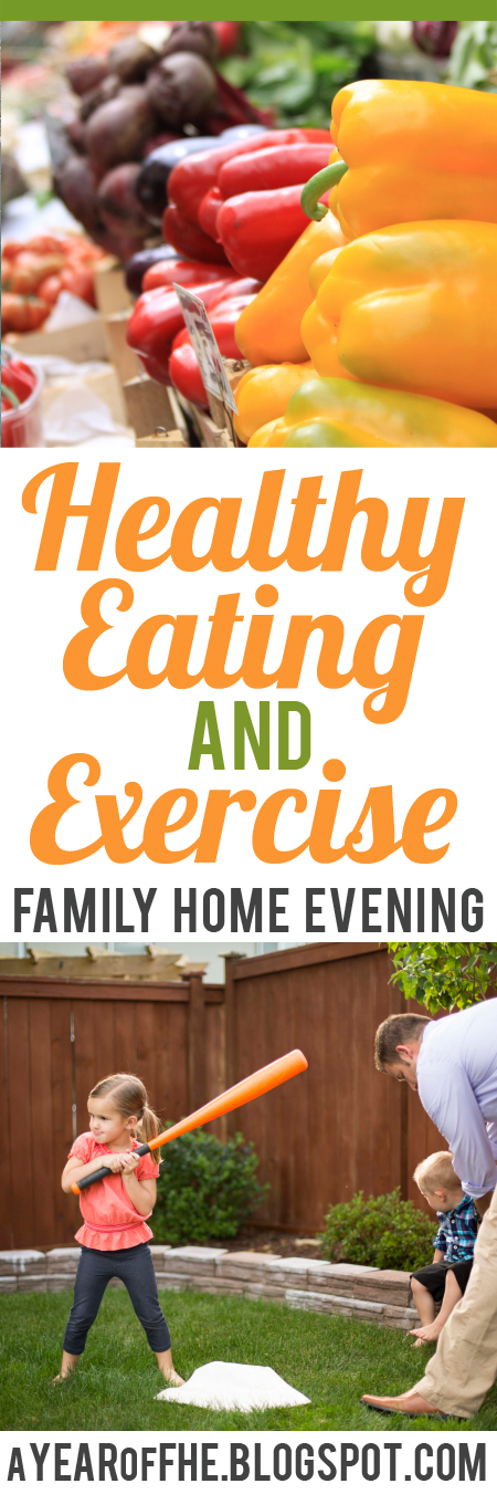 A Year of FHE // FREE Family Home Evening lesson about the importance of healthy eating and regular exercise. #lds #fhe #familyhomeevening #health #wordofwisdom