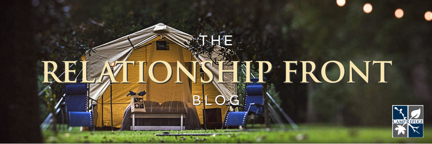The Relationship Front - from Camp Refuge