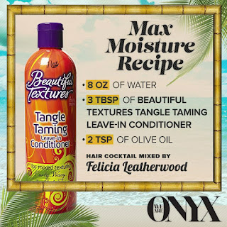 Moisture mixture featured on We Are Onyx starring Beautiful Textures Leave-In Conditioner