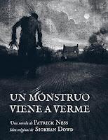 Resultado de imagen de un monstruo viene a verme edicion ilustrada