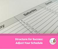 adjust your schedule for behavior