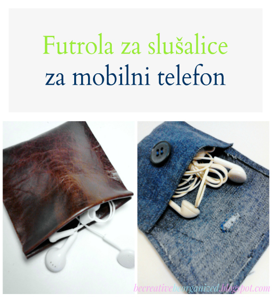 DIY: Futrola za slušalice za mobilni telefon