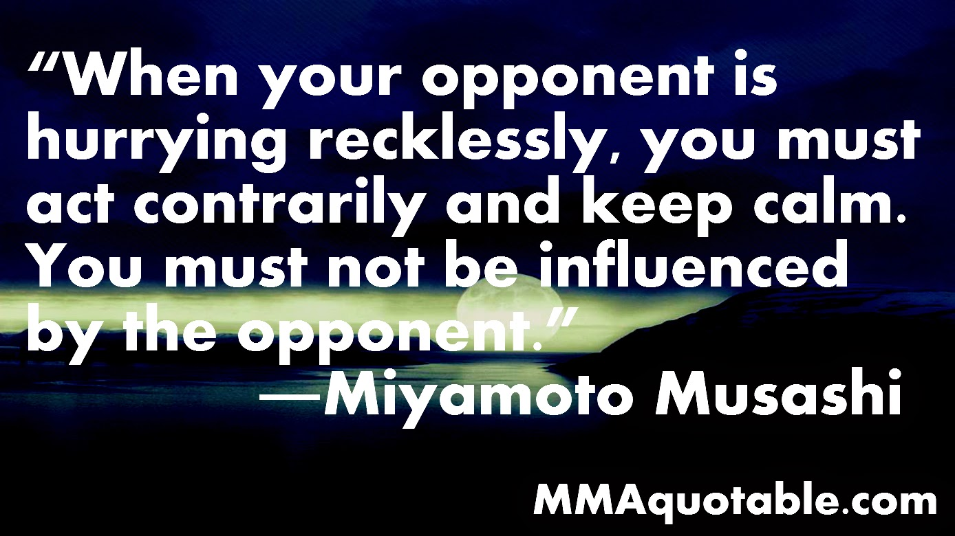 Motivational Quotes With Pictures Many Mma Ufc Miyamoto Musashi