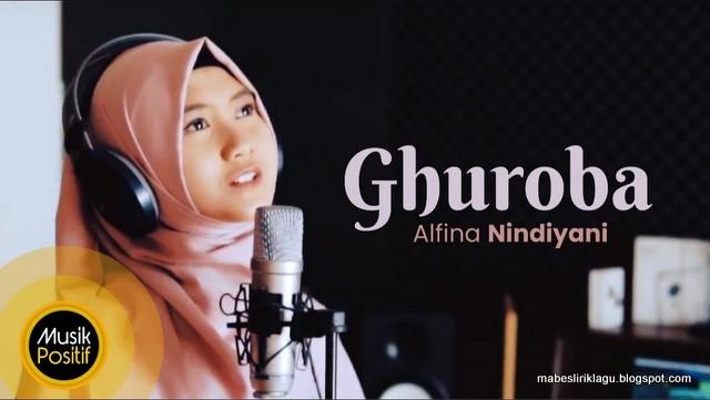 Lirik Ghuroba dan Artinya