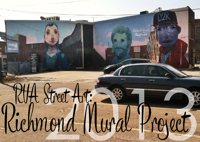 RVA Street Art: Richmond Mural Project 2013 | Yeti Crafts