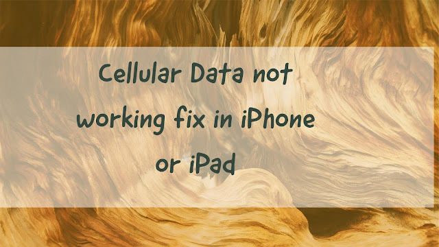 Cellular Data not working fix in iPhone or iPad