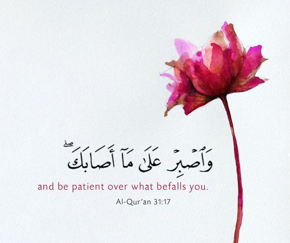 and be patient to what befalls you!