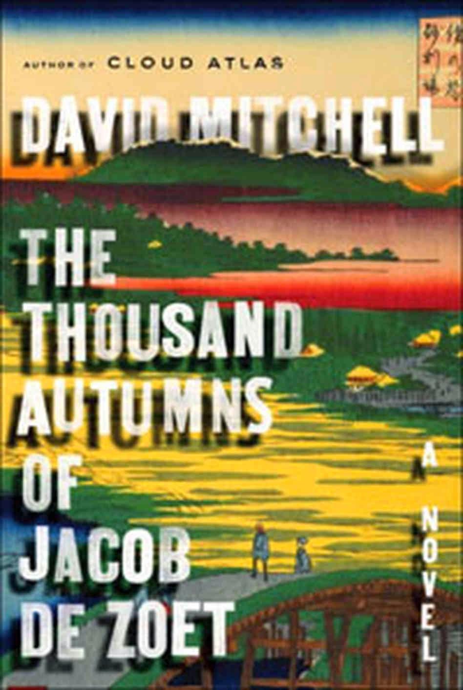 "Blogtrotter: David Mitchell's ""The Thousand Autumns of ..."