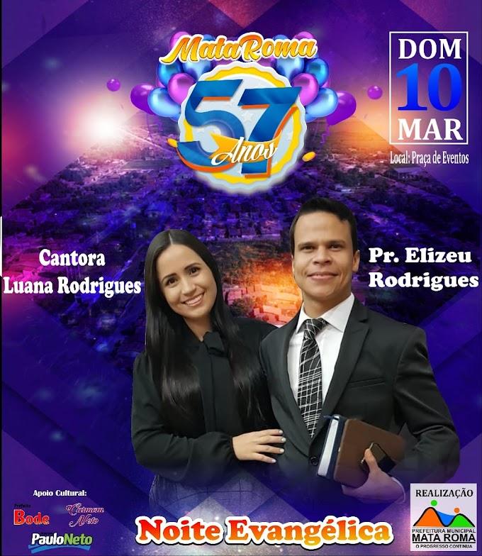 Pr. Elizeu Rodrigues e cantora Luana Rodrigues na comemoração dos 57 anos de Mata Roma