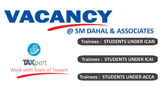 Vacancy @ SM Dahal & Associates, for trainees under ICAN