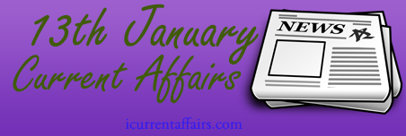 13 January Current Affairs