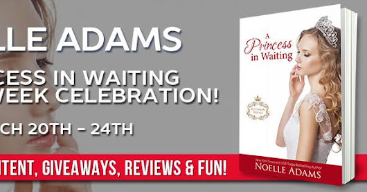 A Princess in Waiting by Noelle Adams Book Release and Giveaway!