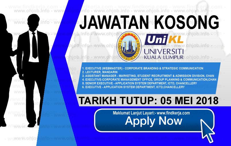 Jawatan Kerja Kosong UniKL - Universiti Kuala Lumpur logo www.findkerja.com mei 2018