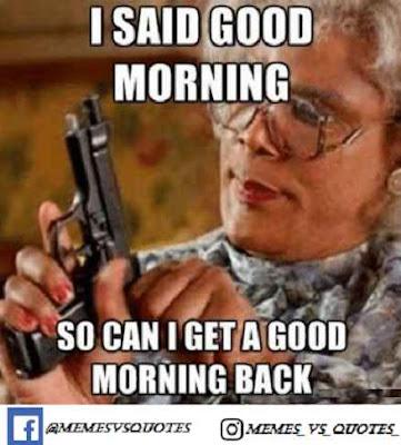 Said Morning