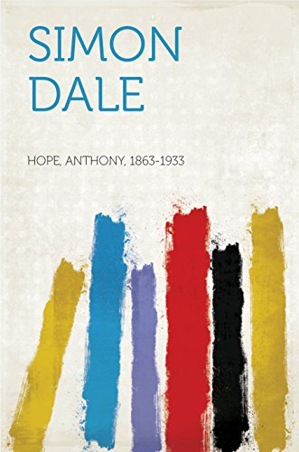 Simon Dale by Hope, Anthony, 1863-1933
