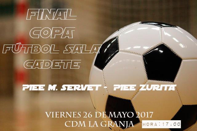 FÚTBOL SALA CADETE: HORARIO FINAL COPA Temporada 2016/2017