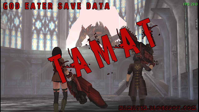 God Eater Burst Save Data Tamat