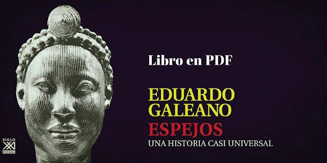 """Libro gratuito digitalizado """"Espejos"""" Eduardo Galeano"""