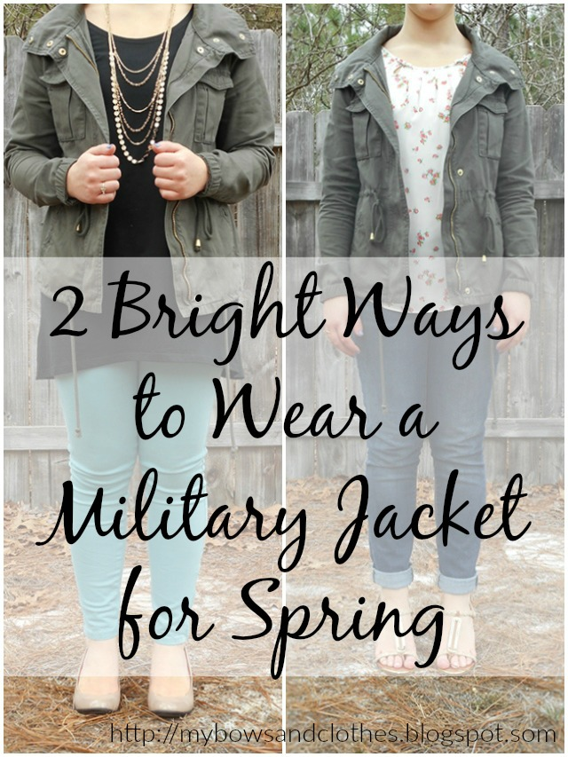 2 Bright Ways to Wear a Military Jacket for Spring via mybowsandclothes.blogspot.com #military #jacket #spring #outfit