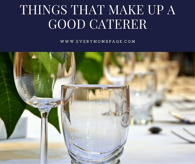 Things That Make Up A Good Caterer