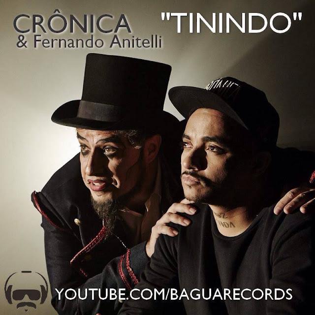 """Crônica lança o clipe """"Tinindo"""" em parceria com Fernando Anitelli (O Teatro Mágico)"""
