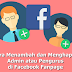 Cara Menambah dan Menghapus Admin atau Pengurus di Facebook Fanpage