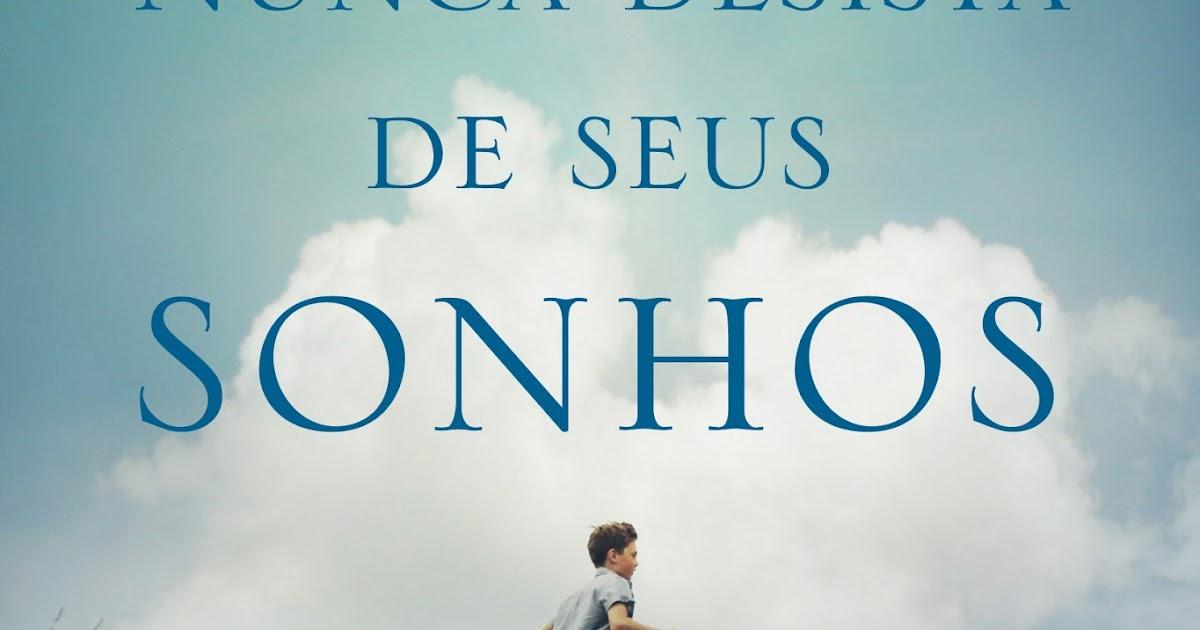 Tag Baixar Livro De Augusto Cury Nunca Desista Dos Seus Sonhos