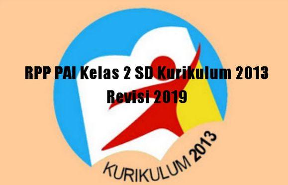 RPP PAI Kelas 2 SD Kurikulum 2013 Revisi 2019