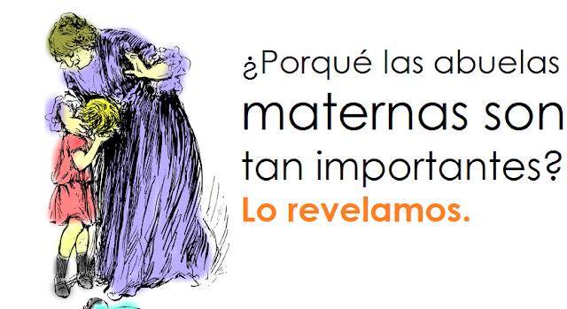 ¿Porqué las abuelas maternas son una parte tan importante en la vida de un pequeño? Lo revelamos.