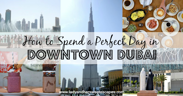 Downtown Dubai DIY Tour