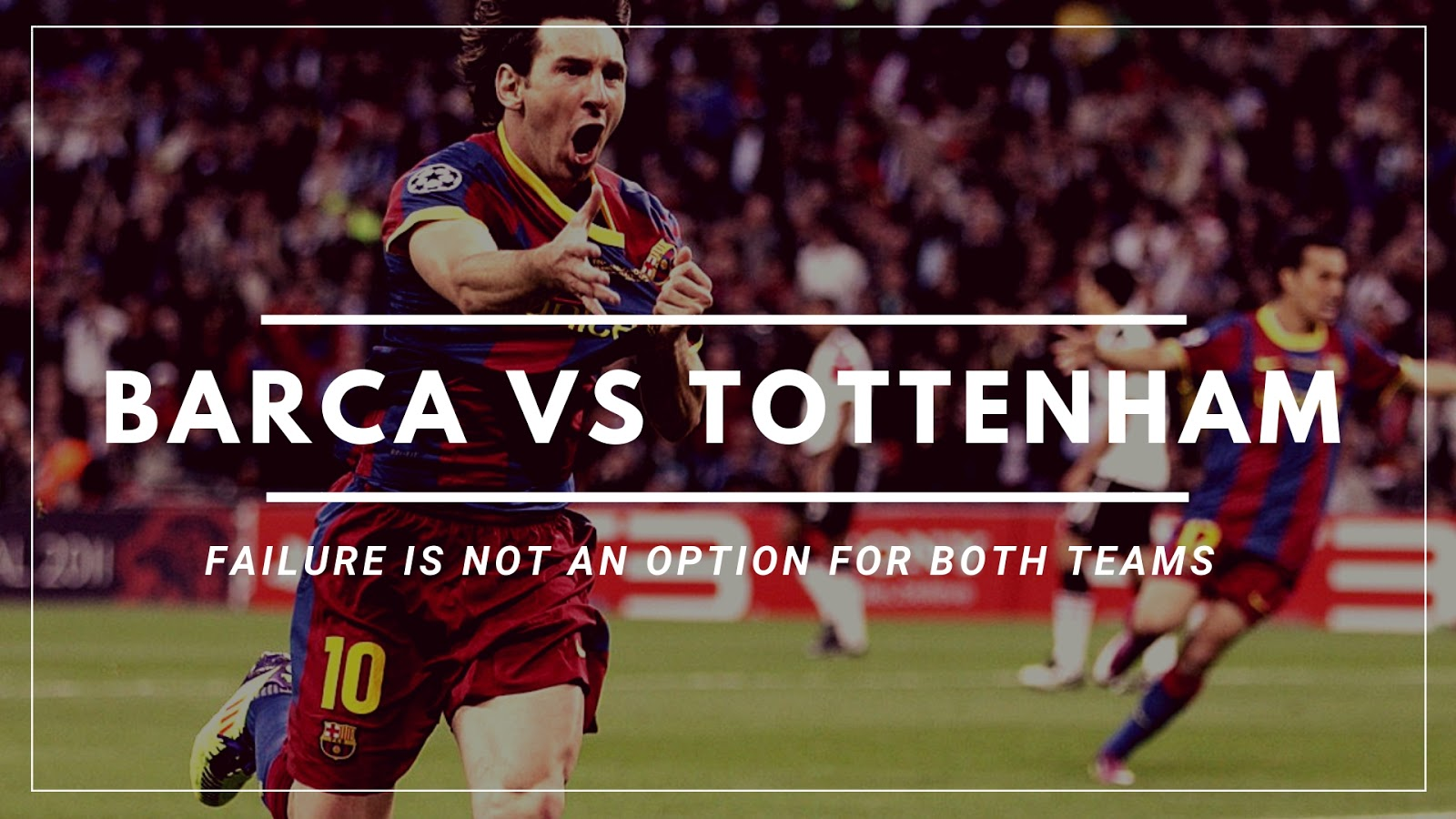 Barca vs Tottenham Match Preview