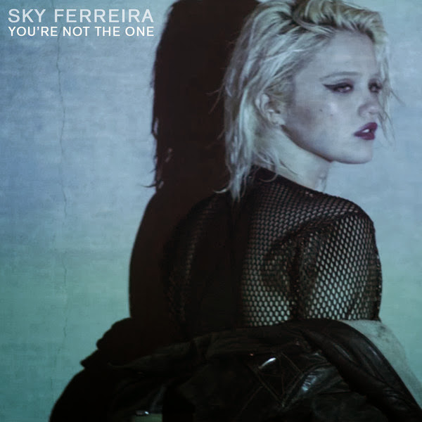 Sky Ferreira - You're Not the One - Single Cover